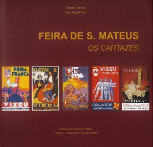"""Sobre-capa do livro """"Feira de S. Mateus. Os Cartazes.""""."""